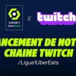Affiche de lancement du partenariat entre Twitch et la Ligue 1 Uber Eats