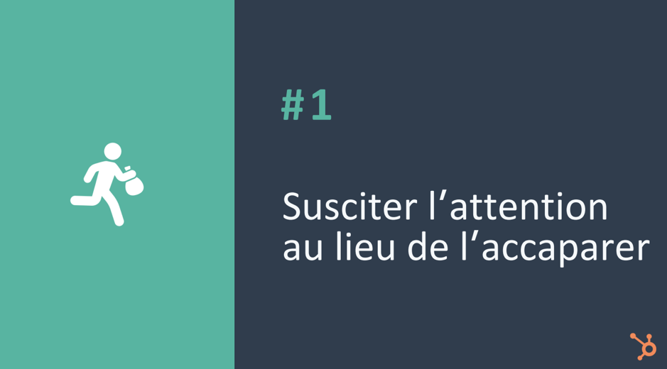 comment susciter l'attention client - hubspot