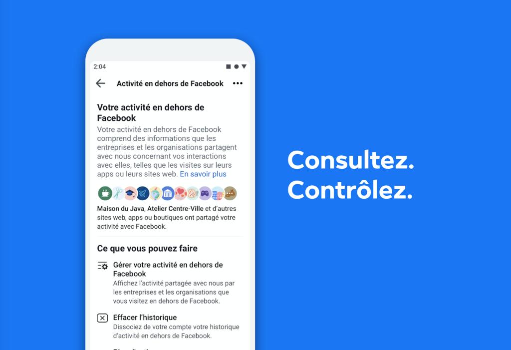 Avec « Activité en dehors de Facebook », Facebook veut redonner le contrôle aux utilisateurs