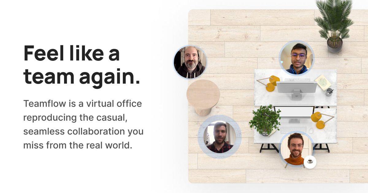 Teamflow : un bureau virtuel pour réunir les équipes en remote