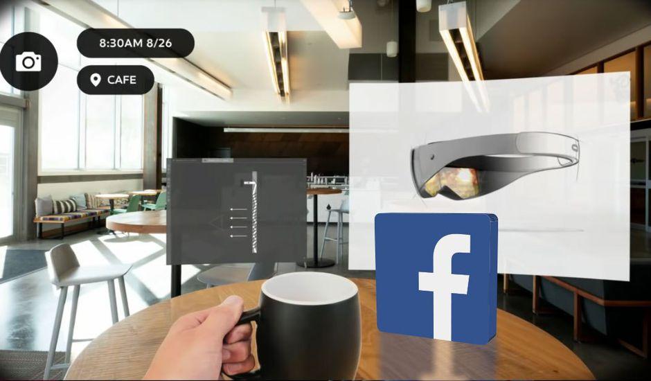 Facebook confirme travailler sur des lunettes de réalité augmentée.