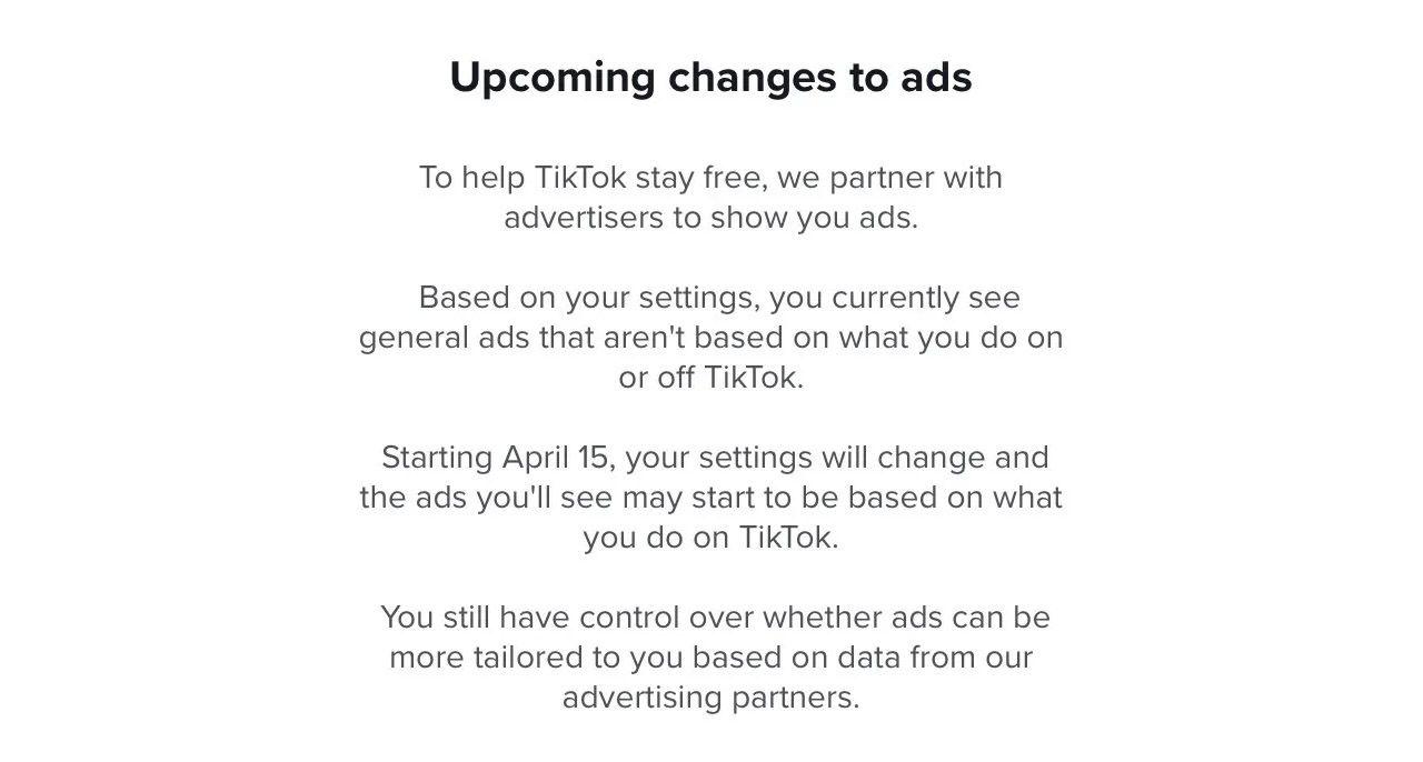 Le message envoyé par TikTok pour prévenir ses utilisateurs du changement à venir en matière de publicités personnalisées.