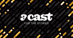 Acast hébergeur de podcasts