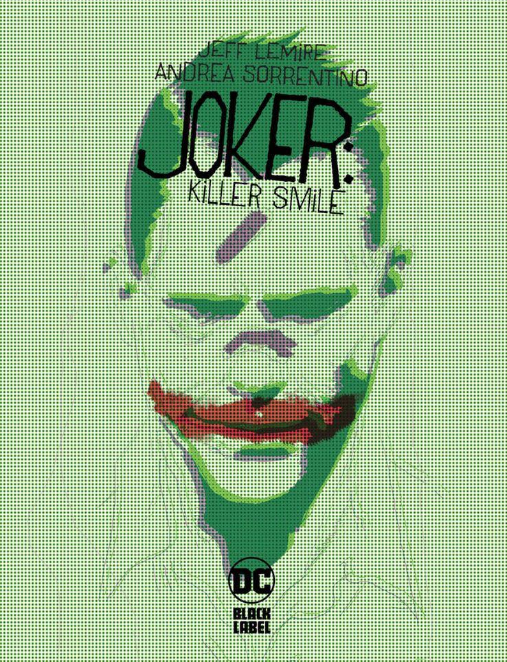La nouvelle série de comics Joker : Killer Smile