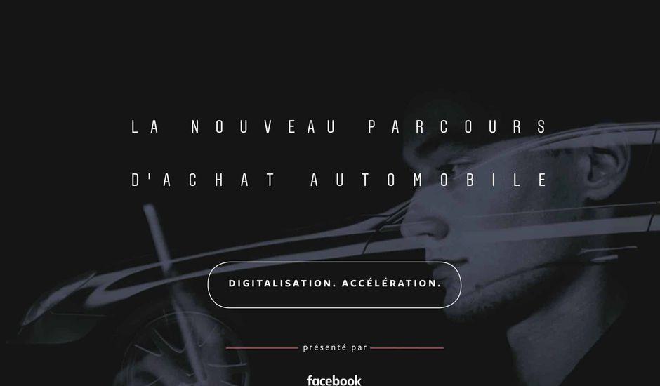 L'étude de Facebook sur la digitalisation du parcours d'achat automobile.