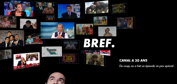 Bref Canal + a 30 ans