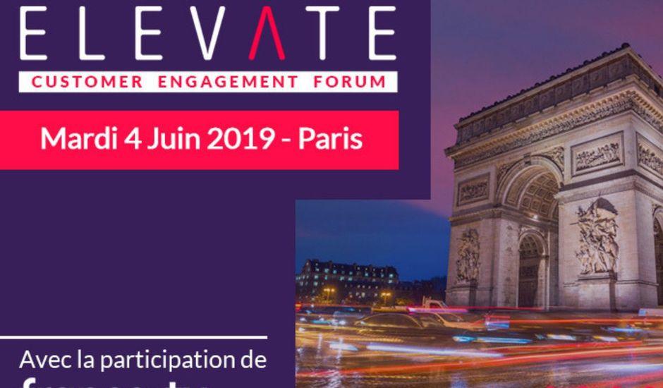 Elevate Customer Engagement Forum Paris expérience client digital