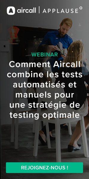 webinar stratégie de testing applause et aircall