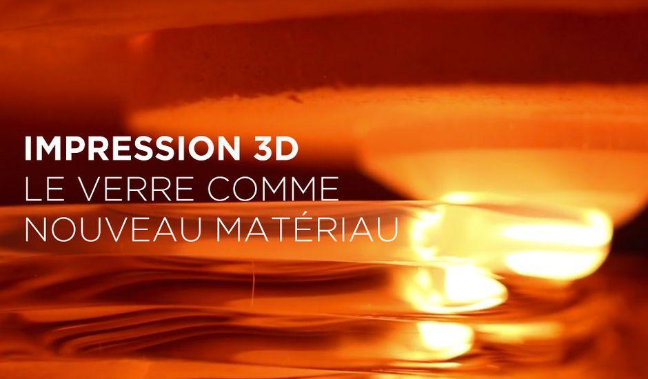 Impression 3D en verre