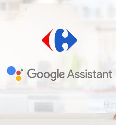 Carrefour et Google s'associe pour proposer une nouvelle expérience d'achat via l'Assistant Google