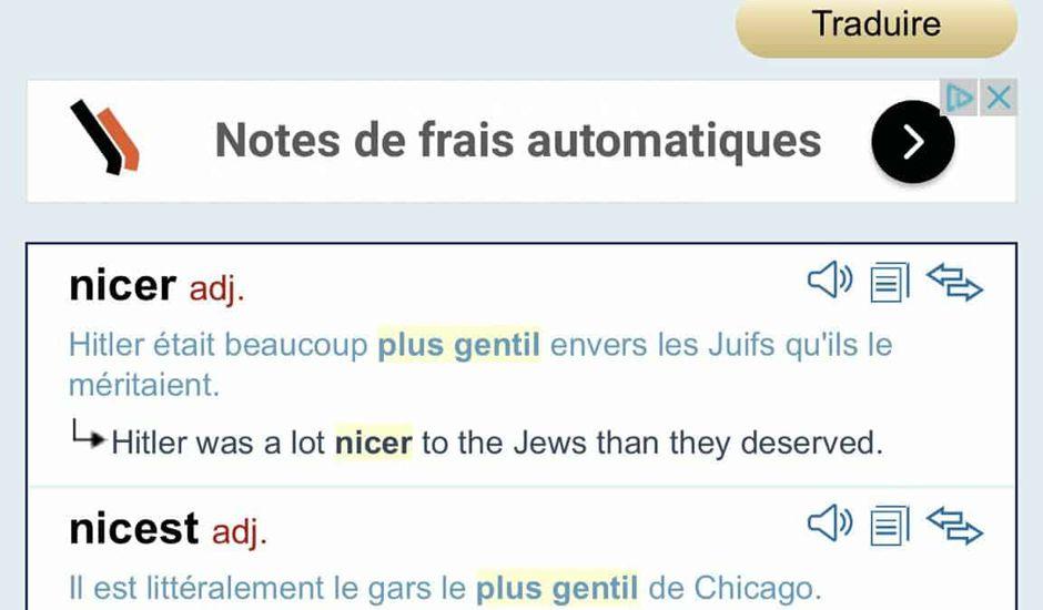 """Bonjour @Reverso_, vous n'avez pas trouvé mieux que """"Hitler était beaucoup plus gentil envers les Juifs qu'ils ne le méritaient"""" pour traduire l'expression """"plus gentil"""" ?"""