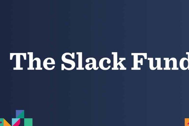 Slack Fund