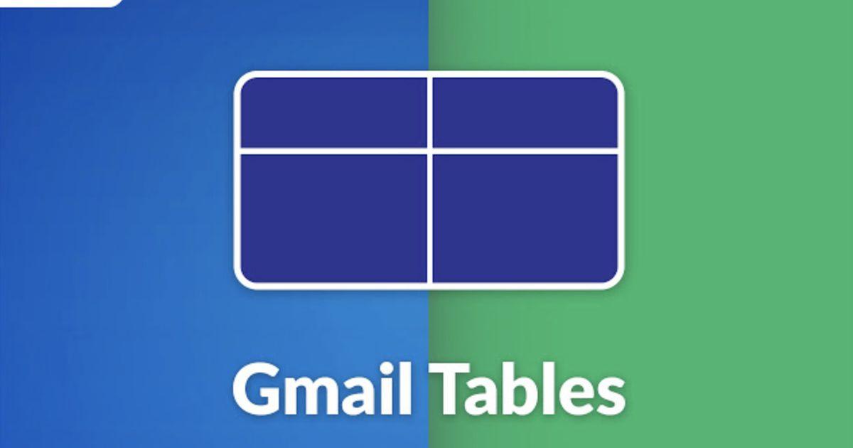Gmail : comment insérer facilement un tableau dans vos mails ?