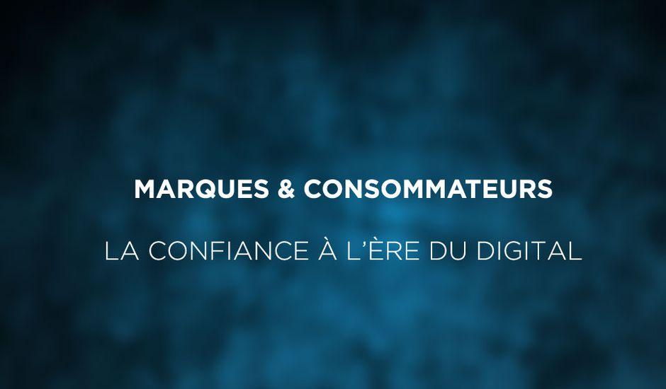 marques-et-consommateurs-la-confiance-à-l'ère-du-digital
