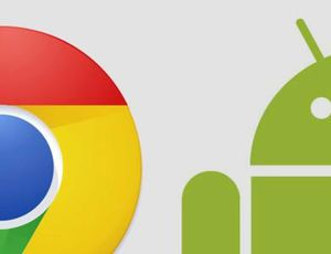 chrome et android
